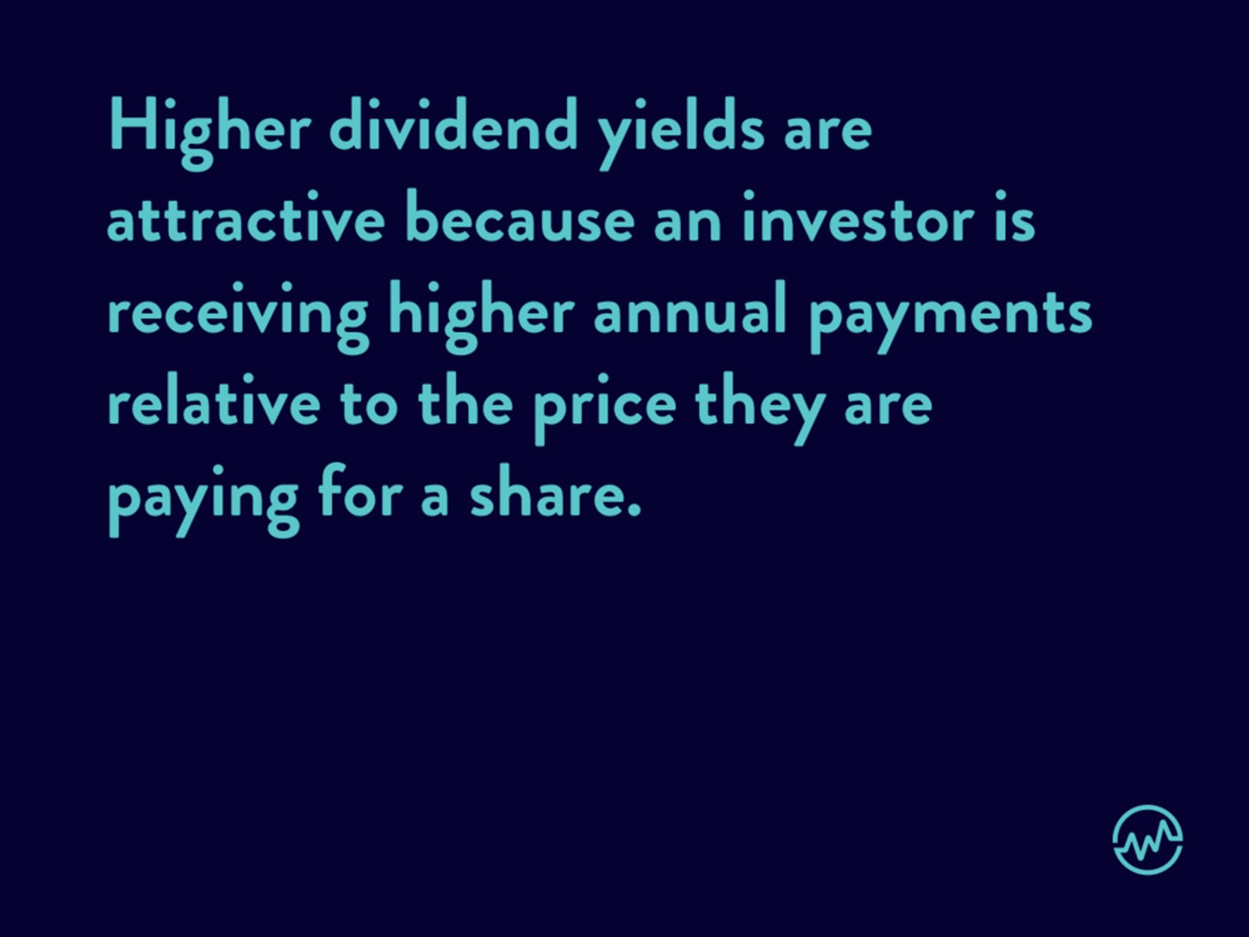 Understanding how to read a stock: Why higher dividend yields are attractive to investors