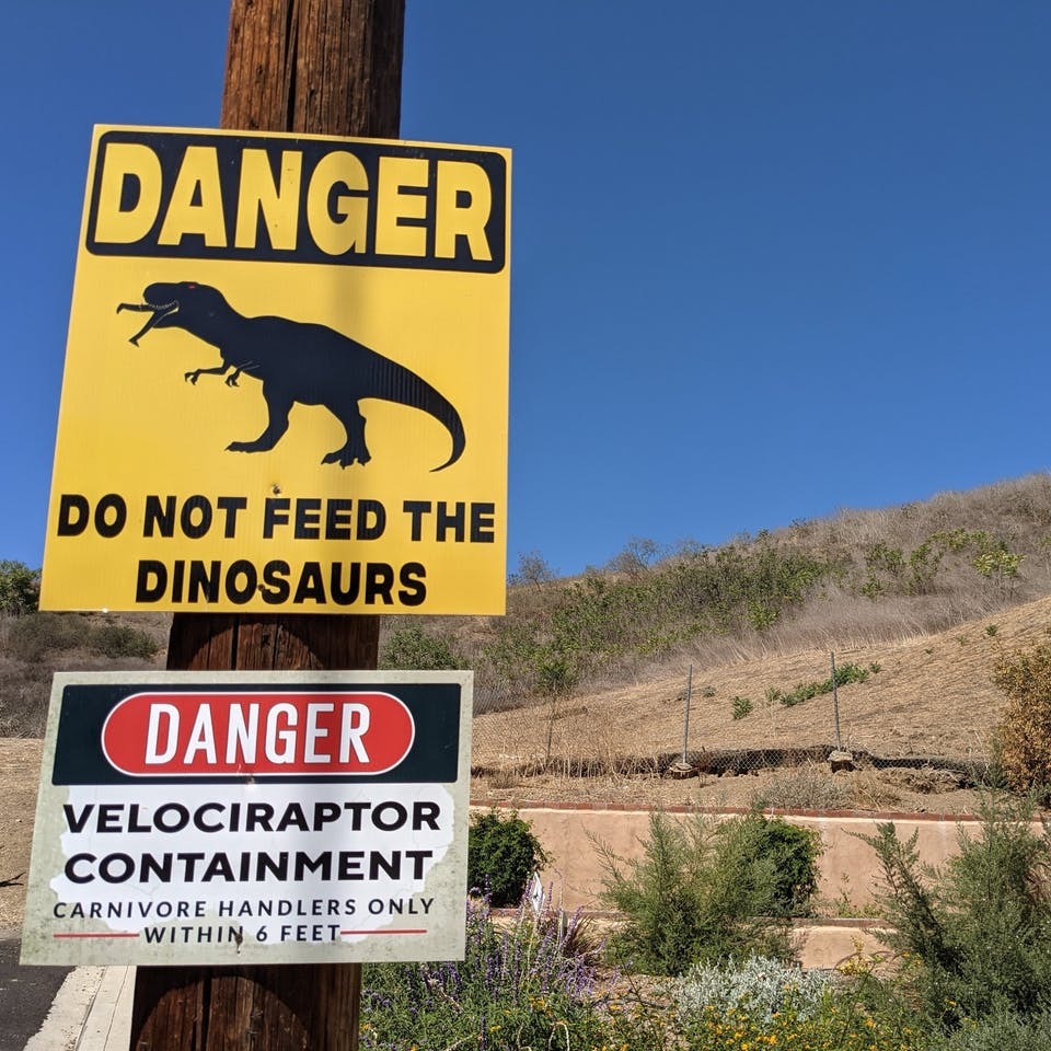 Do Not Feed The Dinosaurs sign at Elephant Hill Open Space in Los Angeles