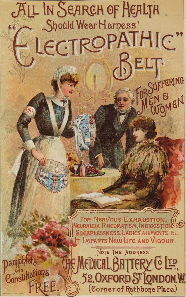 Magazine insert or leaflet advertising the therapeutic belts available at the Medical Battery Company Limited at 52 Oxford Street, London. They were supposed to invigorate the debilitated and cure: rheumatism, constipation, palpitation, neuralgia, nervousness, back pain, sciatica, lumbago, obesity, ladies