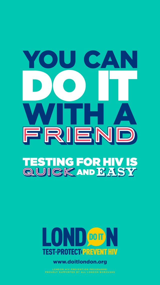 "Do It London campaign poster stating ""You can do it with a friend. Testing for HIV is quick and easy."""