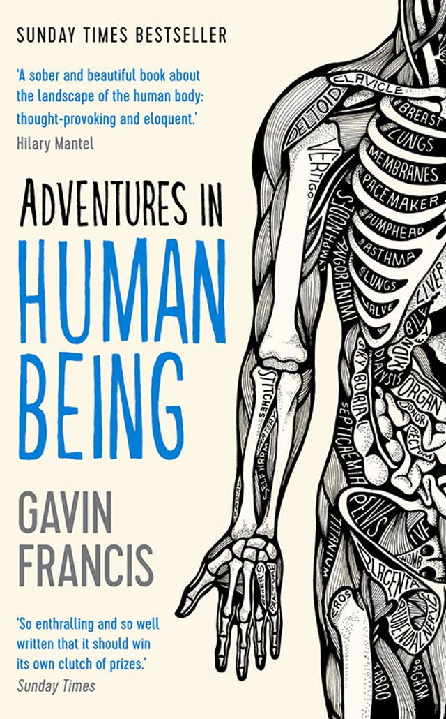 Book cover of Adventures in Human Being by Gavin Francis