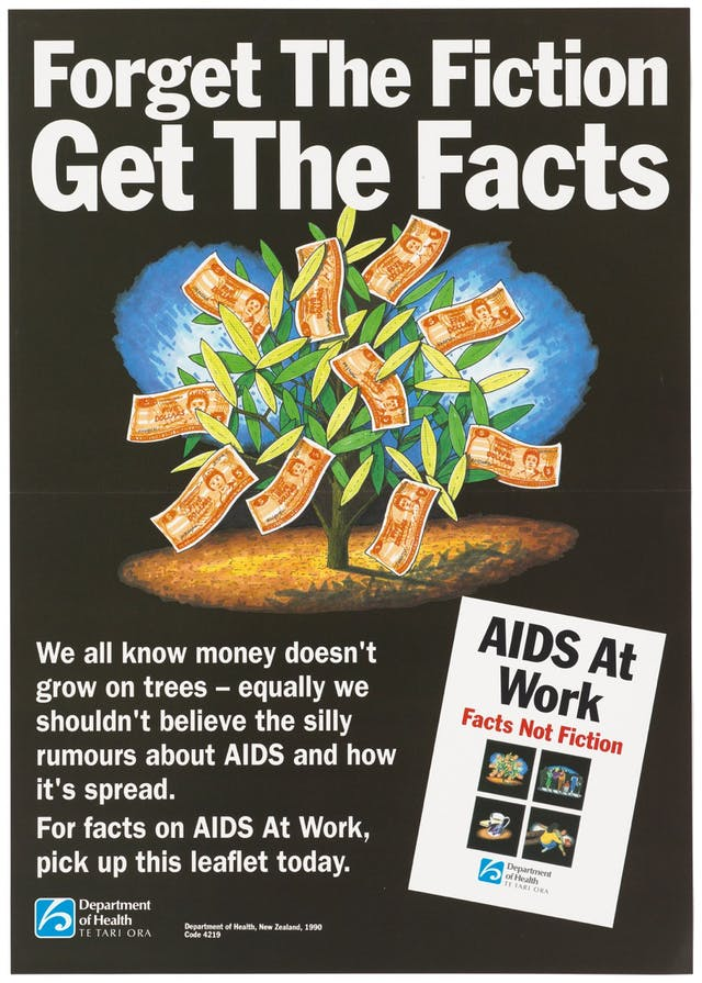 "The poster shows a tree growing five dollar bills alongside the leaves.  The poster reads ""forget the fiction, get the facts"" as the headline.  The bottom right hand corner had a segment that reads ""AIDS at work - Facts not fiction""."