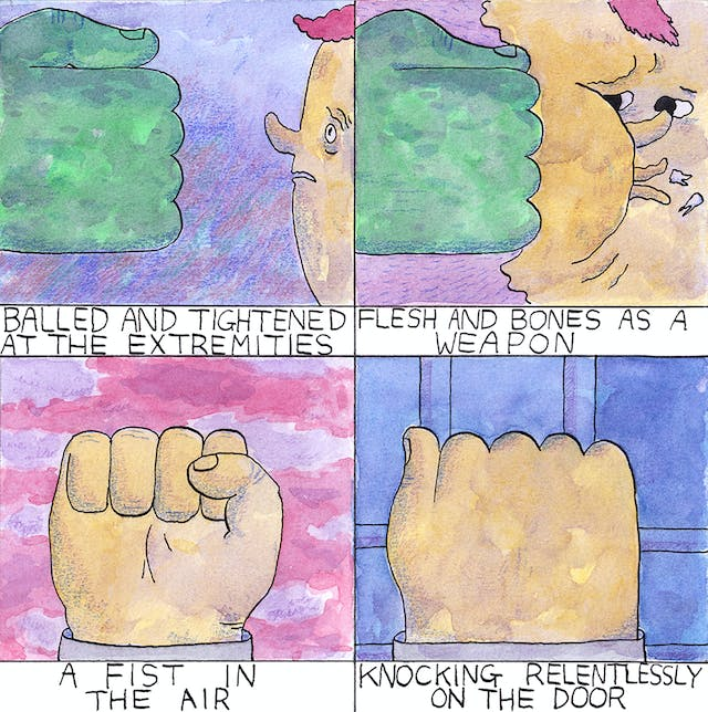 Fist comic by Rob Bidder depicts a fist in different four settings. The first slice shows a fist pointed at someone, in the second slice someone is being punched in the face as their teeth fall out, the third is a fist in the air and the final slice is someone knocking on a door.