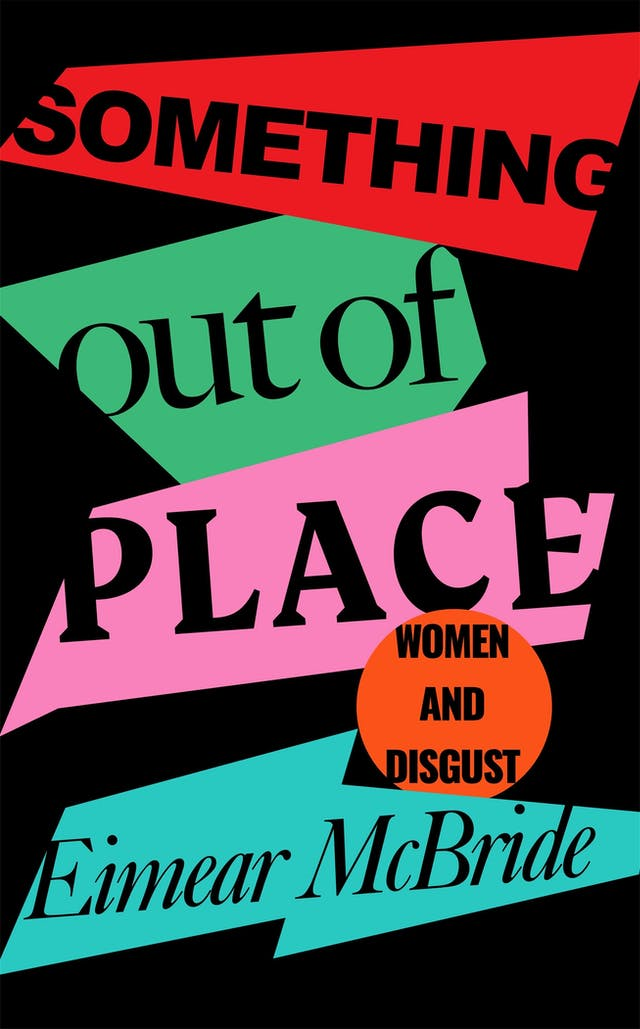 'Something Out of Place, Women and Disgust' book jacket