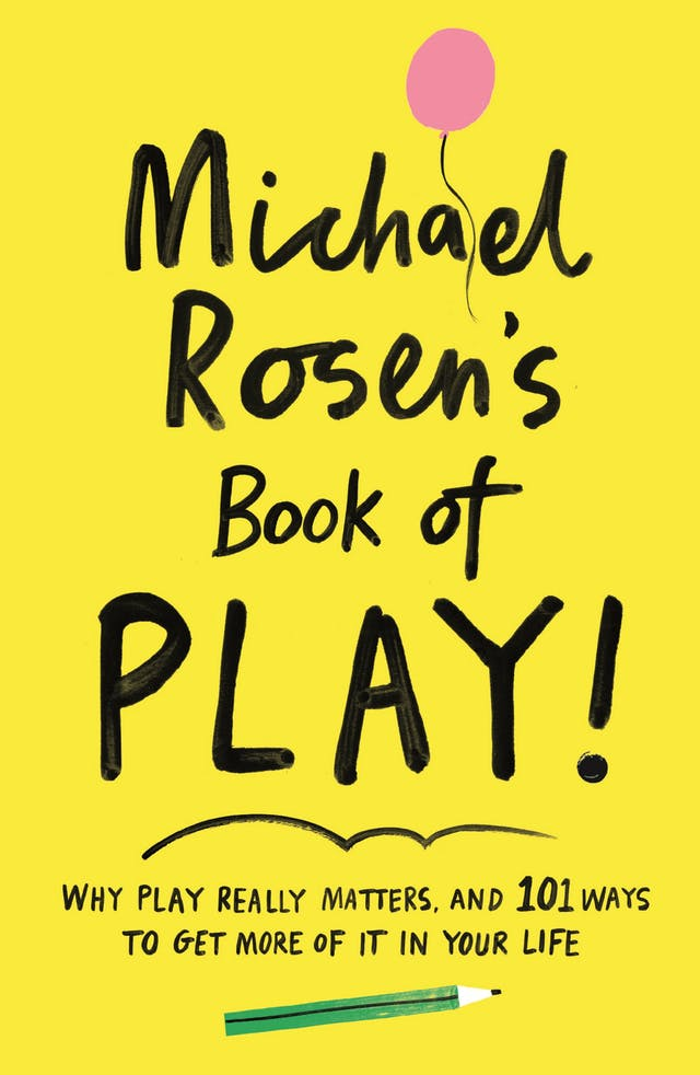 Michael Rosen's Book of Play cover