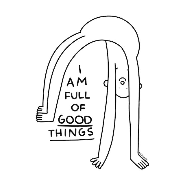 Character bending over backwards over the text: I am full of good things.