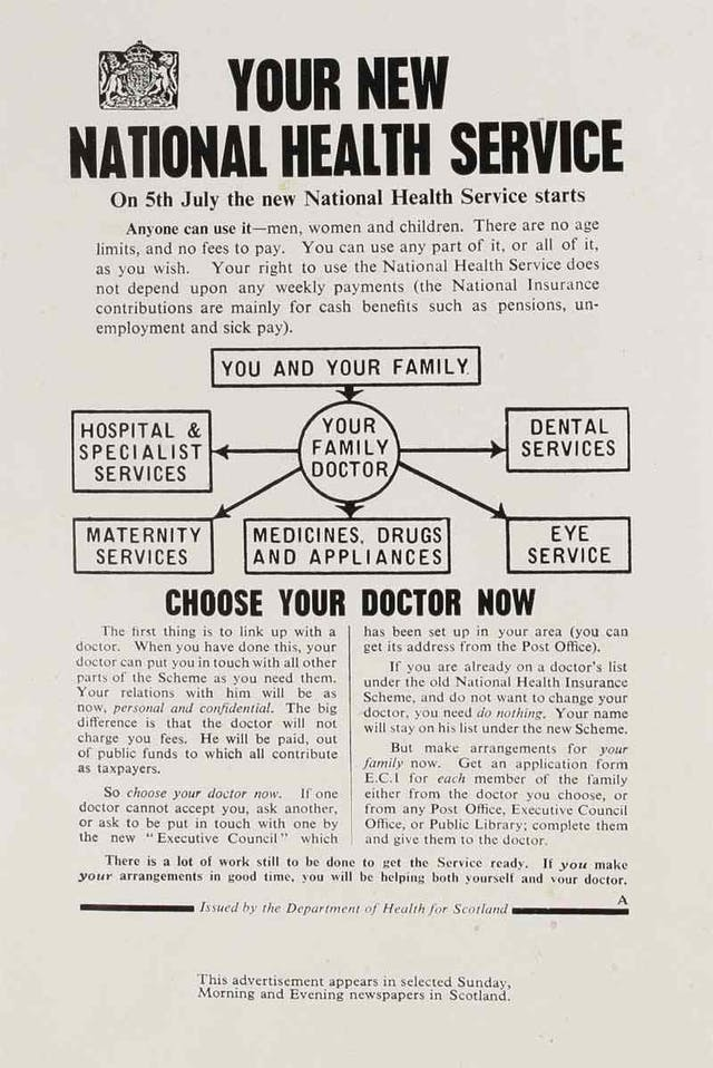 """Leaflet on """"Your New National Health Service"""" advising readers that the service starts on 5th July. There is a flow-diagram to show people who they can reach hospitals, maternity services, medicines, eye services and dental services via their doctor."""