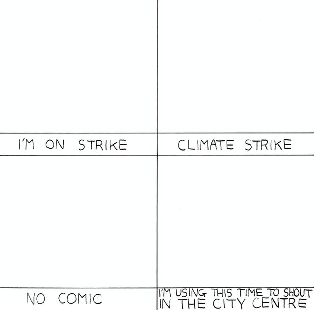 Strike comic by Rob Bidder.  Each panel is blank and the text explains that Rob is on climate strike.