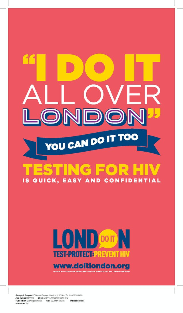 "Do It London advertisement placed in the Evening Standard newspaper, which states: """"I do it all over London"" You can do it too. Testing for HIV is quick, easy and confidential."""