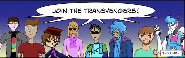 """""""Join the Transvengers!"""" The End."""
