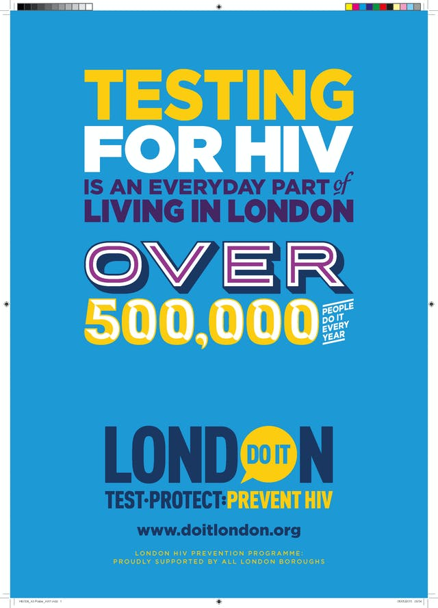 "Do It London campaign poster stating ""Testing for HIV is an everyday part of living in London. Over 500,000 people do it every year."""