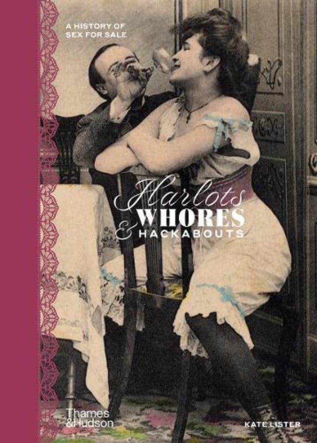'Harlots, Whores & Hackabouts' book cover