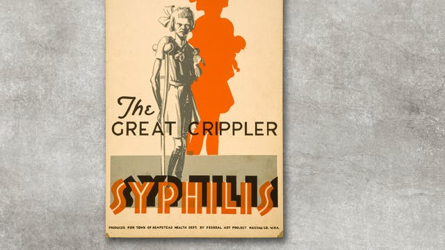 Poster warning of the dangers to children from syphilis, showing a young girl standing with a crutch.