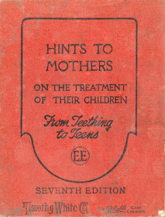 Hints to Mothers on the Treatment of Their Children