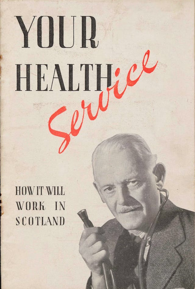 """The front of a pamphlet on """"Your Health Service: How it will work in Scotland."""" depicts an elderly doctor with moustache and stethoscope."""