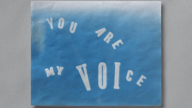 """A blue and white printed artwork which says """"You are my voice""""."""