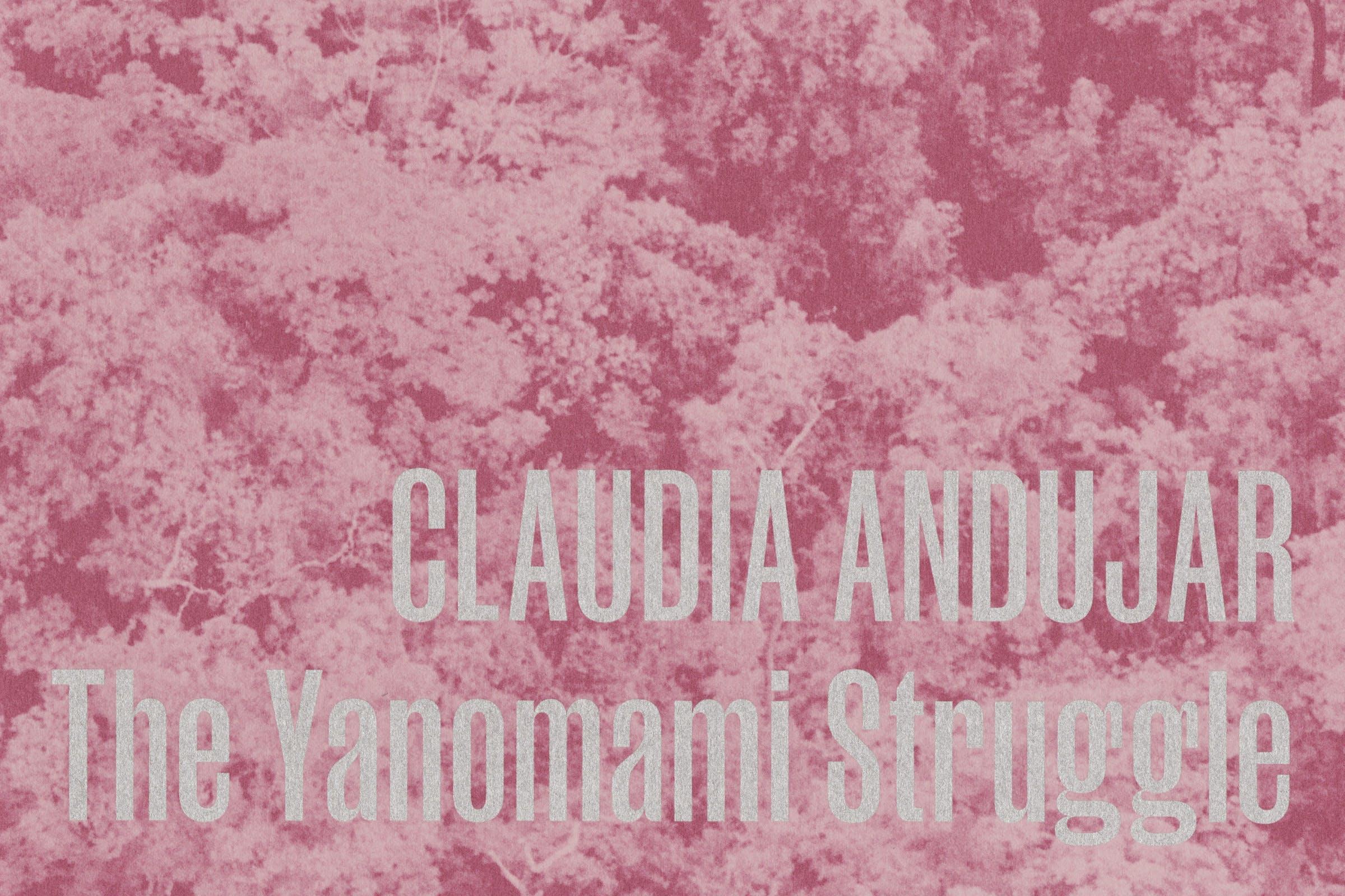 Barbican, Claudia Andujar, The Yanomami Struggle, Graphic Design by Wolfe Hall