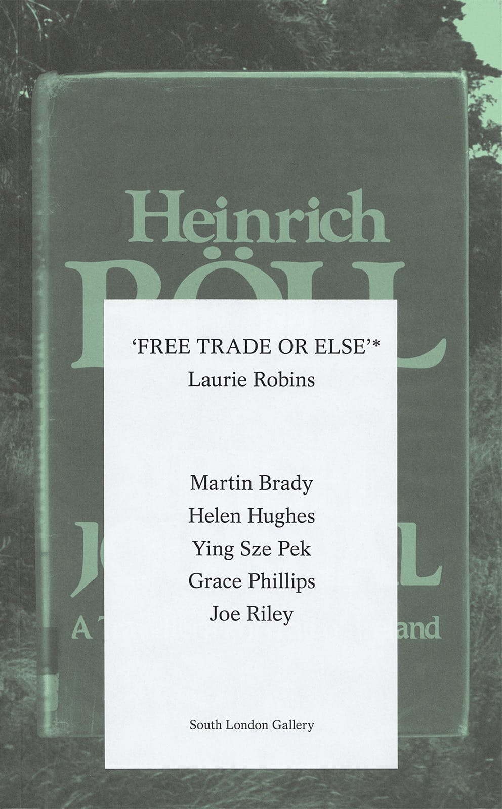 Laurie Robins, 'FREE TRADE OR ELSE'*, South London Gallery, Publication, Graphic Design by Wolfe Hall