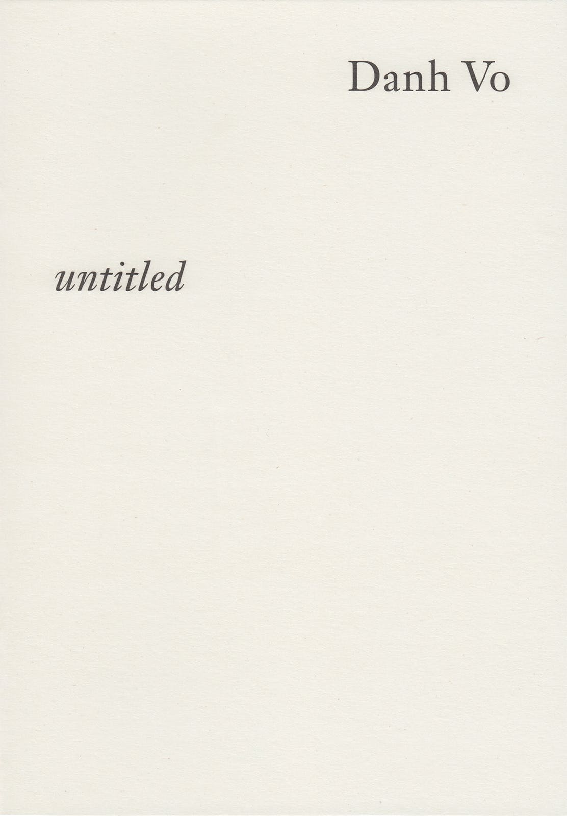 Danh Vo, untitled, Print, Graphic Design by Wolfe Hall