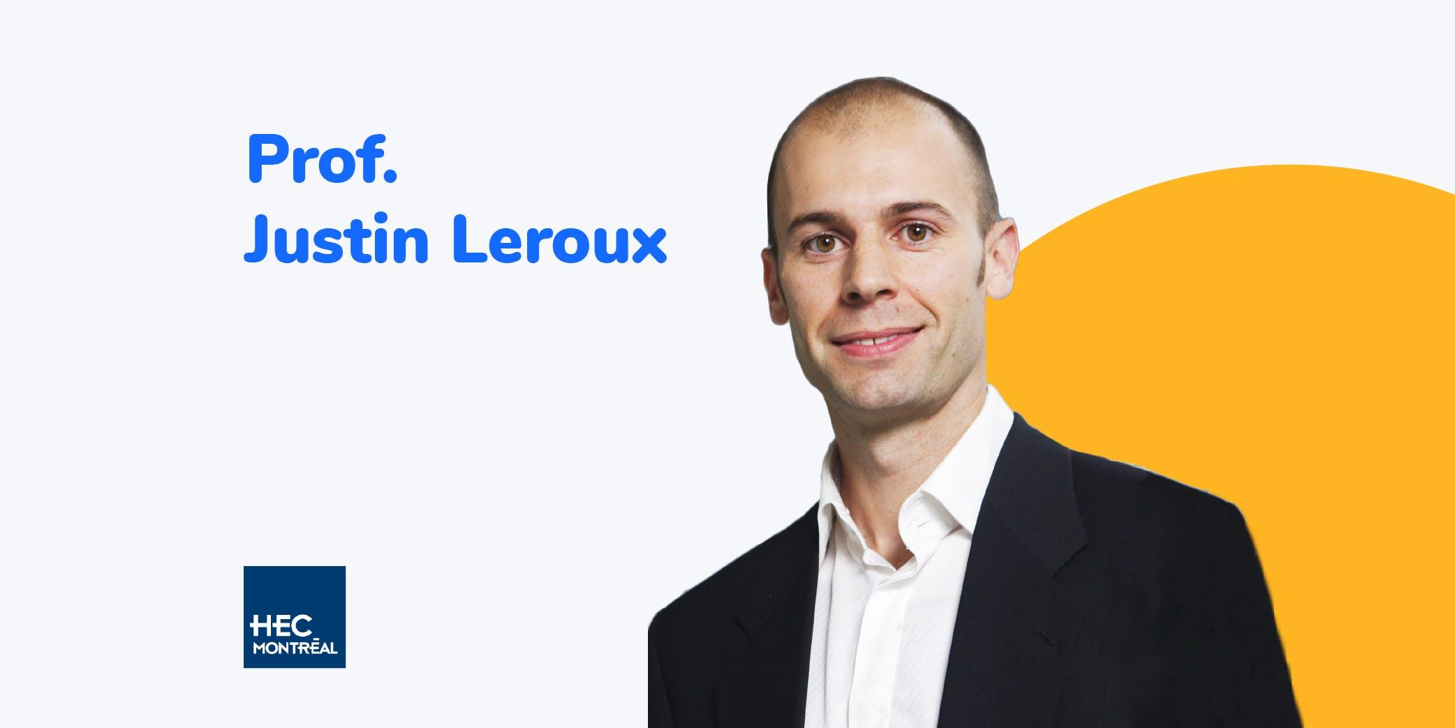 Justin Leroux, HEC  Montréal