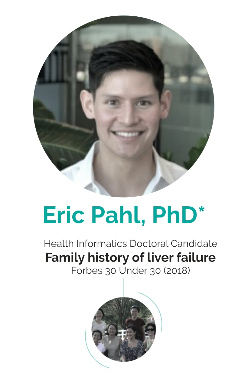 Eric Pahl Health Informatics Doctoral Candidate Family history of liver failure Forbes 30 Under 30 (2018)