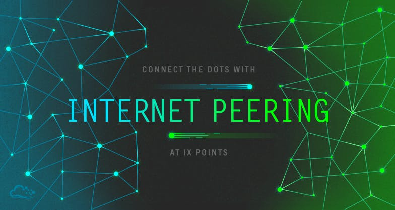Connect the dots with internet peering at IX points text on graphic of lines