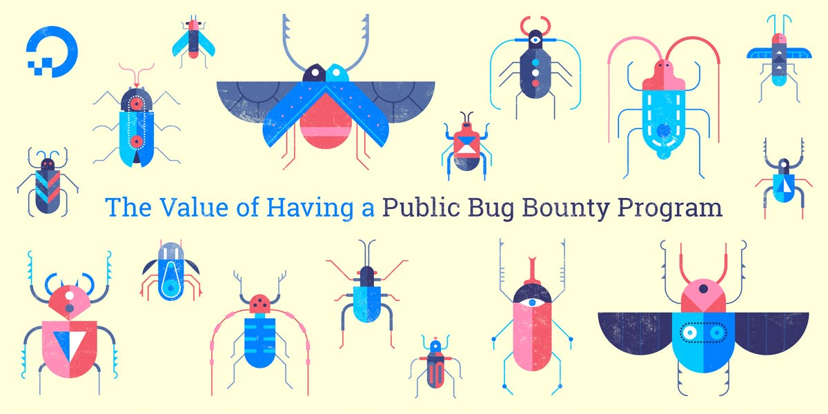 bug illustration with the words The Value of Having a Public Bug Bounty Program