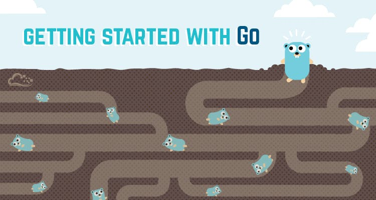gophers digging through the ground illustration with words 'Getting started with Go'