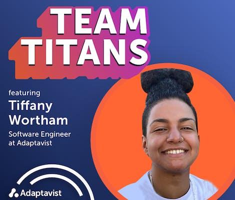 Team Titans Featuring Tiffany Wortham Episode Artwork