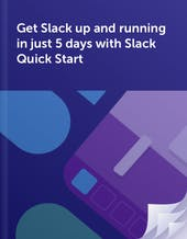 Get Slack up and running in just 5 days with Slack Quick Start guide cover
