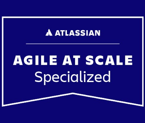 Atlassian agile at scale specialized