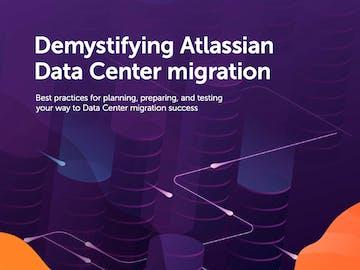 Demystifying Atlassian Data Center migration