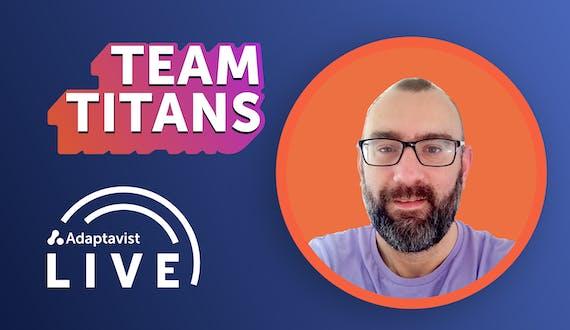 Matt Saunders on Team Titans