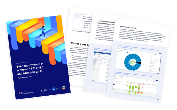 Building software at scale with SAFe® and Atlassian tools