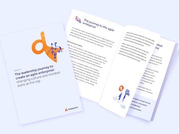 The leadership journey to create an agile enterprise