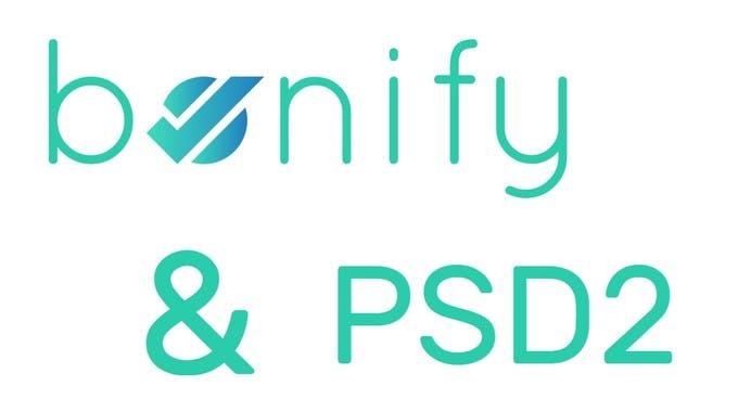 PSD2 und bonify: Das ändert sich für Dich