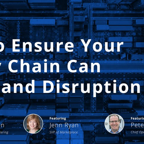 How to ensure your supply chain can withstand disruption - Xometry webinar with Jenn Ryan, Peter Goguen, and Greg Paulsen