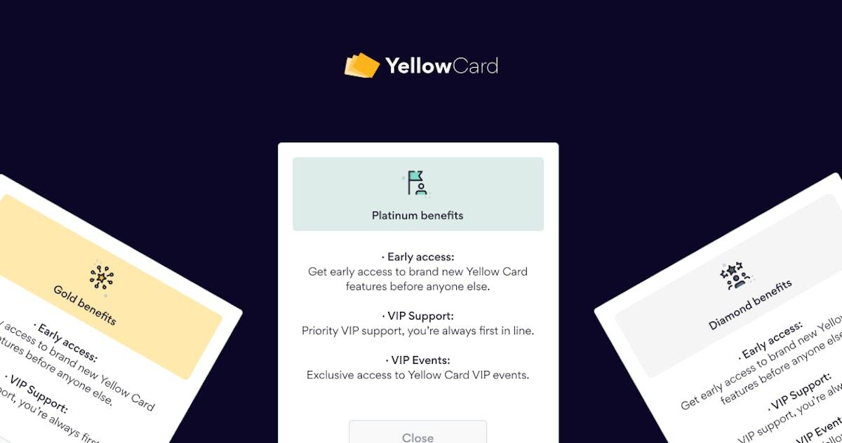 Yellow Card VIP Program benefits
