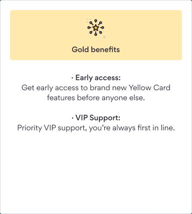 Gold VIP benefits Yellow Card Financial