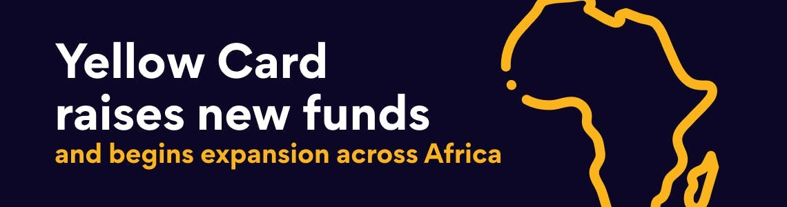 Yellow Card raises new funds and begins expansion across Africa