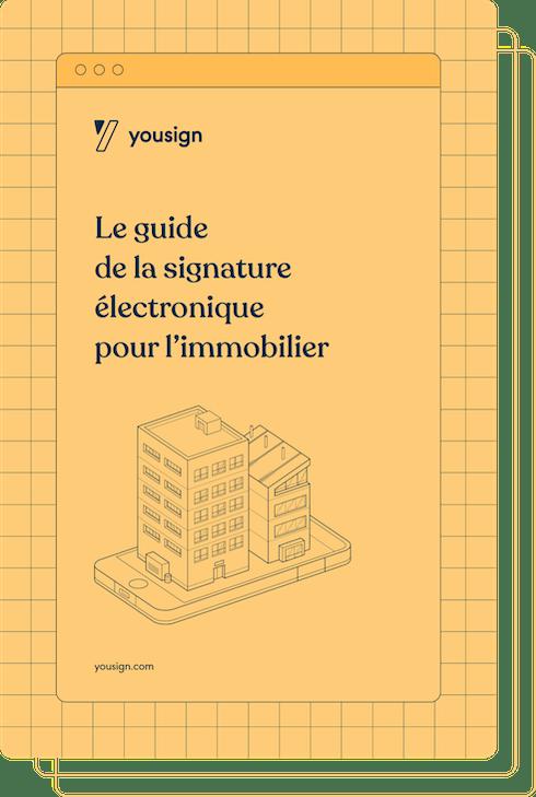 Guide de la signature électronique pour l'immobilier