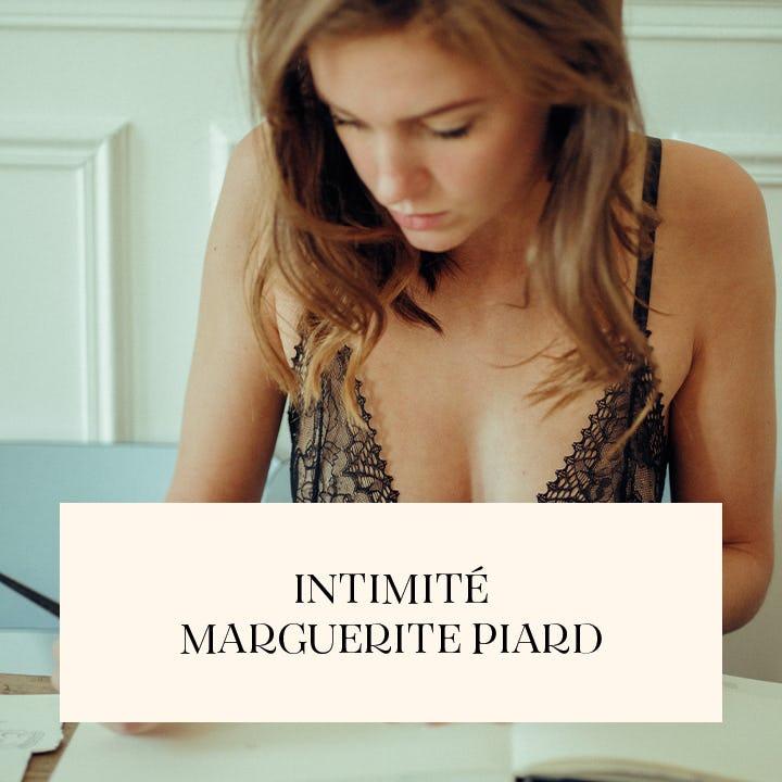 Intimité avec Marguerite Piard