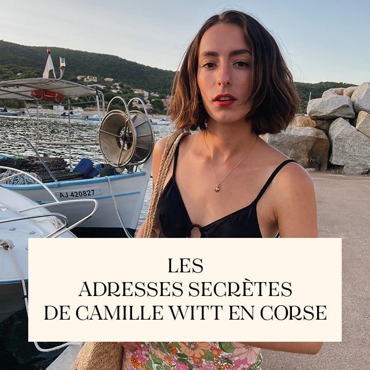 Camille - Les adresses de Camille Witt en Corse