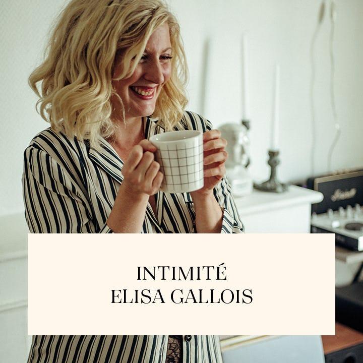 Intimité avec Elisa Gallois