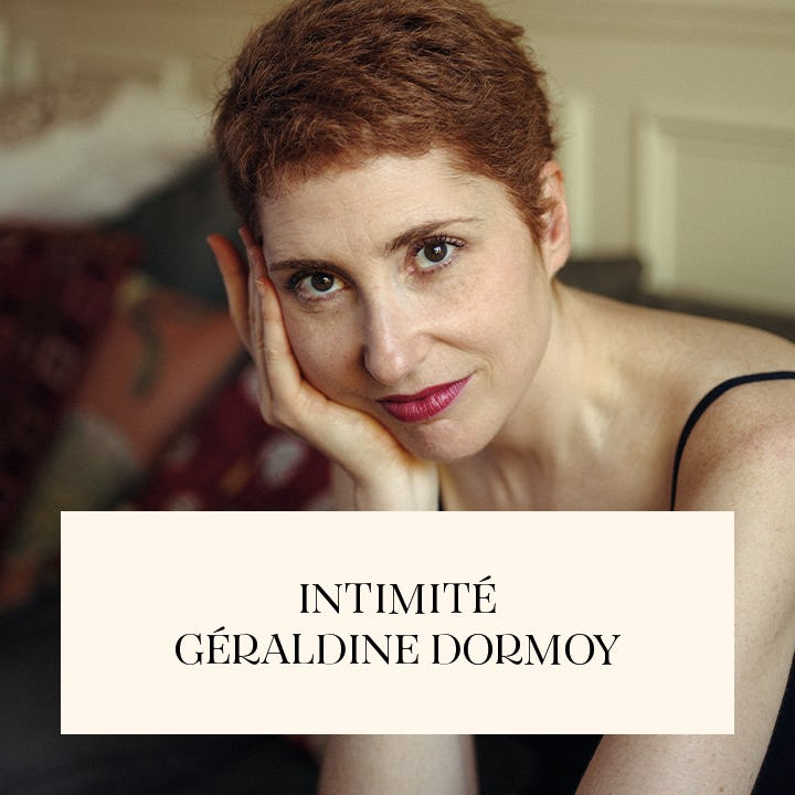 Intimité avec Géraldine Dormoy