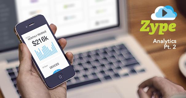 Zype Analytics Series (Pt. 2): Using Data To Build and Retain Audiences