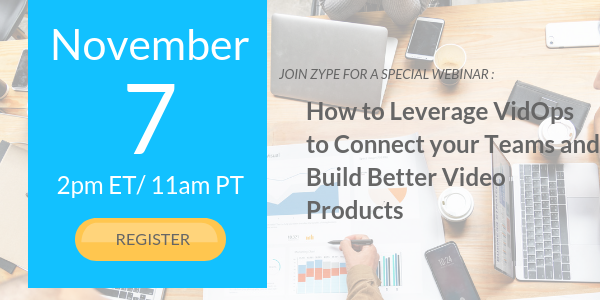 VidOps Webinar: Learn How to Connect Your Teams and Build Better Video Products