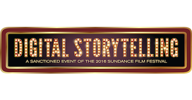 Creators and Brands Connect at Digital Storytelling @ Sundance 2016
